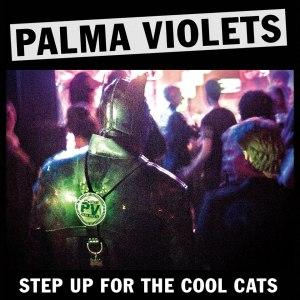 palma_violets_step_up