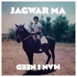 Jagwar_ma_man_I_need