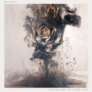 editors_The_Weight_of_Your_ Love