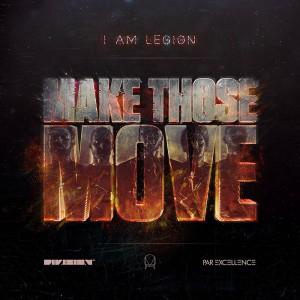 i-am-legion-make-those-moves
