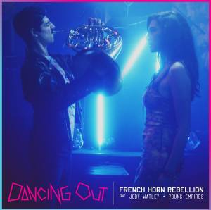 French-Horn-Rebellion-Dancing-Out
