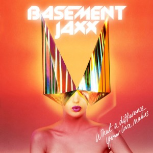 basement_jaxx_what_a_difference_your_love_makes
