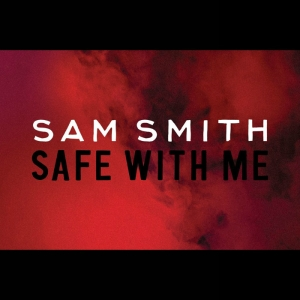 sam_smith_safe_with_me