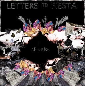 letters_to_fiesta_aphorism_ep