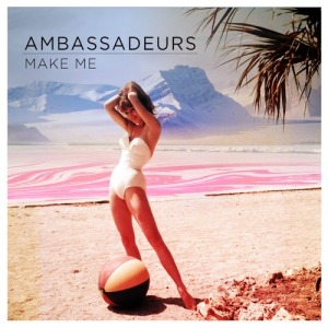 Ambassadeurs_make_me