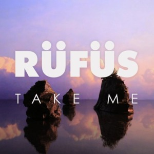 rufus-take-me