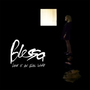 blessa_love_is_an_evol_word