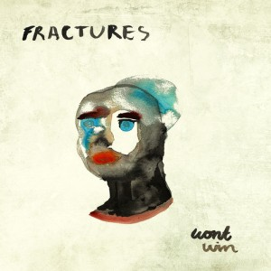 fractures_wont_win_single